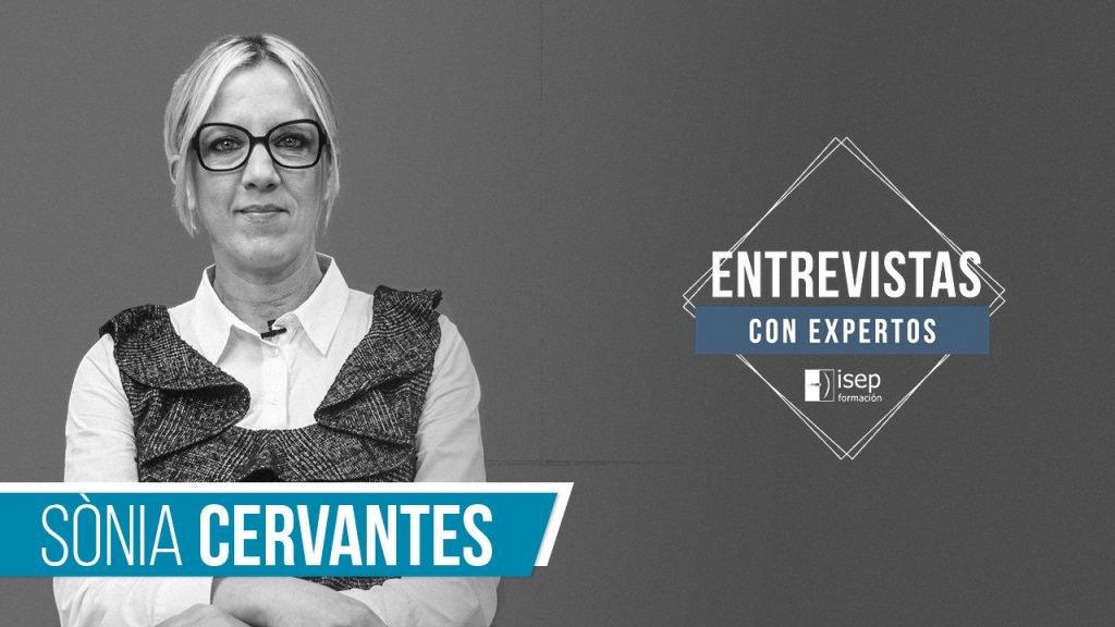 Entrevistas con expertos: Sònia Cervantes