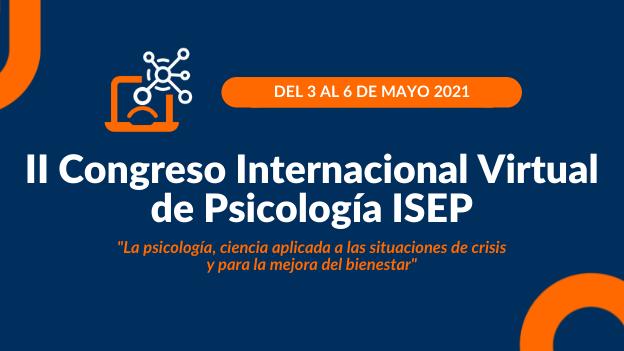 ISEP apuesta por la investigación y la divulgación con el II Congreso Internacional Virtual de Psicología